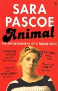 Animal. The Autobiography of a Female Body