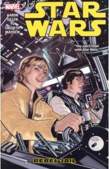 Star Wars Vol. 3: Rebel Jail