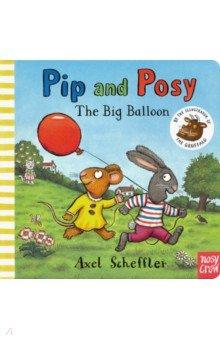 Pip and Posy. Big Balloon