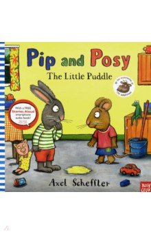 Pip and Posy. Little Puddle
