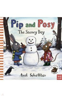 Pip and Posy. Snowy Day