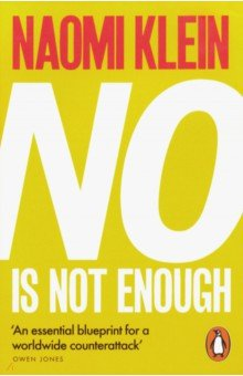 No is Not Enough. Defeating the New Shock Politics