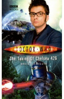 Doctor Who. The Taking of Chelsea 426