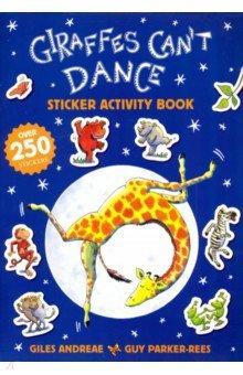 Купить Giraffes Can't Dance. Sticker Activity Book, Orchard Book, Книги для детского досуга на английском языке