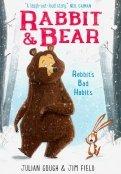 Rabbit and Bear 1. Rabbit's Bad Habits