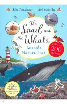 Купить The Snail and the Whale Seaside Nature Trail, Mac Children Books, Художественная литература для детей на англ.яз.