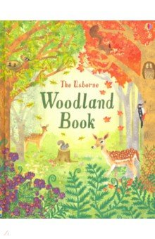 Купить The Woodland Book, Usborne, Художественная литература для детей на англ.яз.