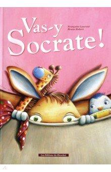 Купить Vas-y Socrate!, Les Editions du Ricochet, Литература на французском языке для детей