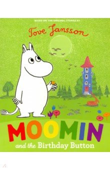 Купить Moomin and the Birthday Button (PB), Puffin, Художественная литература для детей на англ.яз.