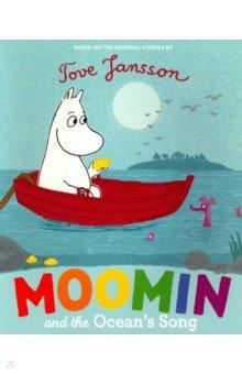 Купить Moomin and the Ocean's Song (PB), Puffin, Художественная литература для детей на англ.яз.
