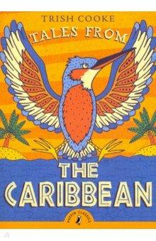 Купить Tales from the Caribbean (Puffin Classics), Первые книги малыша на английском языке