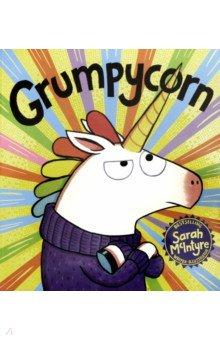 Купить Grumpycorn, Scholastic UK, Художественная литература для детей на англ.яз.