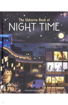 Купить The Usborne Book of Night Time, Художественная литература для детей на англ.яз.