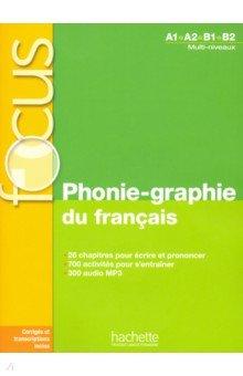 Phonie-graphie du francais + CD audio MP3+corriges