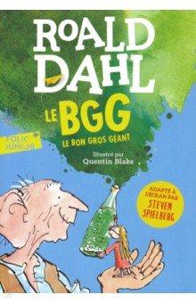 Купить Le BGG. Le Bon Gros Geant, Gallimard, Литература на французском языке для детей