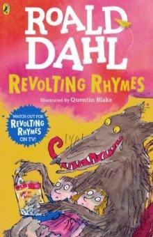 Revolting Rhymes, Puffin, Художественная литература для детей на англ.яз.  - купить со скидкой