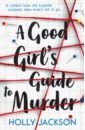 Jackson Holly A Good Girls Guide to Murder