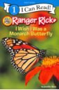 Bove Jennifer Ranger Rick: I Wish Was a Monarch Butterfly (Level1)