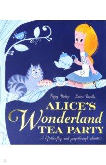 Купить Alice's Wonderland Tea Party, Little Tiger Press, Художественная литература для детей на англ.яз.