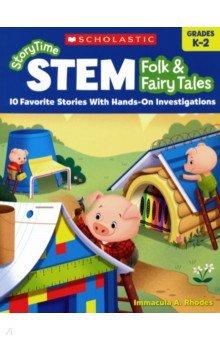 Купить StoryTime STEM: Folk & Fairy Tales K-2, Scholastic Inc., Художественная литература для детей на англ.яз.