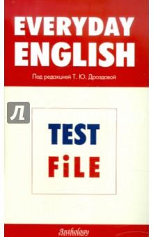 Everyday English. Test File: Рабочая тетрадь