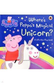 Купить Peppa Pig. Where's Peppa's Magical Unicorn?, Ladybird, Первые книги малыша на английском языке
