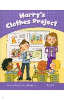 Купить Harry's Clothes Project Bk, Pearson, Художественная литература для детей на англ.яз.