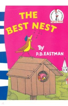 The Best Nest (Eastman P.D)