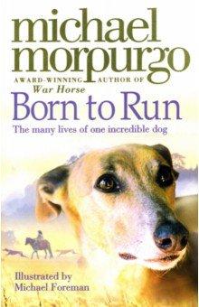 Купить Born to Run, Harper Collins UK, Художественная литература для детей на англ.яз.
