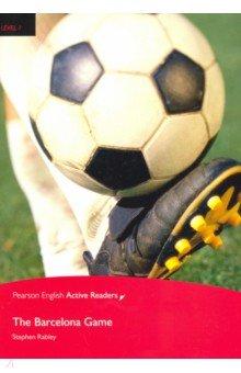 Купить The Barcelona Game, Pearson, Художественная литература для детей на англ.яз.