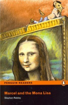 Купить Marcel and the Mona Lisa (+CD), Pearson, Художественная литература для детей на англ.яз.