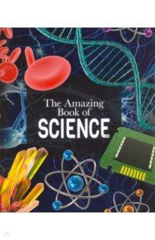 Купить The Amazing Book of Science, Arcturus, Художественная литература для детей на англ.яз.