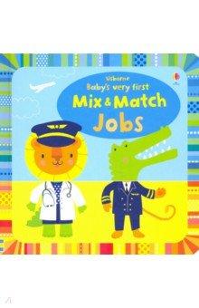 Купить Baby's Very First Mix and Match Jobs, Usborne, Первые книги малыша на английском языке