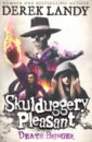 Landy Derek Skulduggery Pleasant 6. Death Bringer derek landy skulduggery pleasant