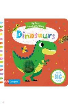Купить My First Touch and Find. Dinosaurs, Mac Children Books, Первые книги малыша на английском языке