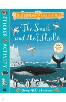 Купить The Snail and the Whale Sticker Book, Mac Children Books, Книги для детского досуга на английском языке