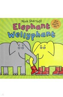 Купить Elephant Wellyphant, Scholastic UK, Художественная литература для детей на англ.яз.