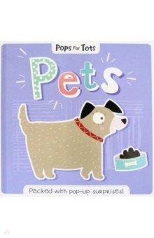 Купить Pops for Tots. Pets, Igloo Books, Первые книги малыша на английском языке