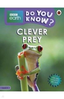Купить Do You Know? Clever Prey (Level 3), Ladybird, Художественная литература для детей на англ.яз.