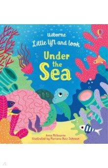 Купить Little Lift and Look. Under the Sea, Usborne, Первые книги малыша на английском языке