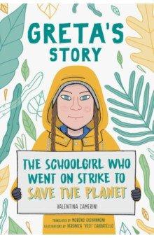 Купить Greta's Story. The Schoolgirl Who Went on Strike to Save the Planet, Simon & Schuster UK, Художественная литература для детей на англ.яз.