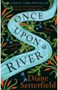 Once Upon a River, Setterfield Diane