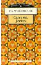 Wodehouse Pelham Grenville Carry on, Jeeves