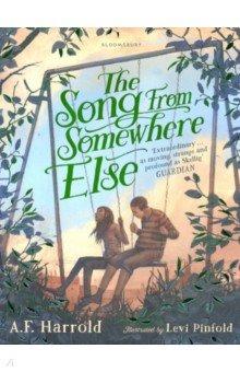 Купить The Song from Somewhere Else, Bloomsbury, Художественная литература для детей на англ.яз.