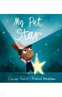 Купить My Pet Star, Hodder, Первые книги малыша на английском языке