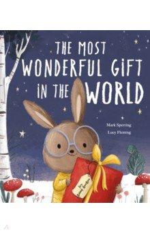 Купить The Most Wonderful Gift in the World, Little Tiger Press, Первые книги малыша на английском языке
