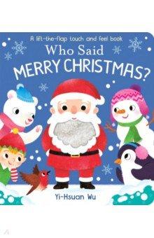 Купить Who Said Merry Christmas?, Little Tiger Press, Первые книги малыша на английском языке