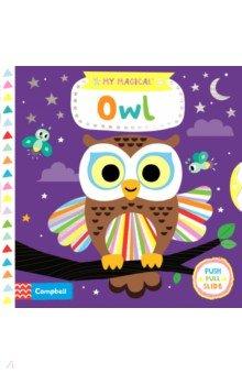 Купить My Magical Owl, Mac Children Books, Первые книги малыша на английском языке