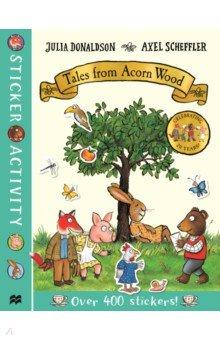 Купить Tales from Acorn Wood Sticker Book, Mac Children Books, Книги для детского досуга на английском языке