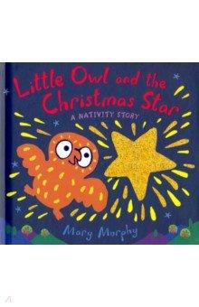 Купить Little Owl and the Christmas Star, Walker Books, Первые книги малыша на английском языке